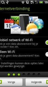 Volgende stap: instellen van mobiel netwerk en Wi-Fi.
