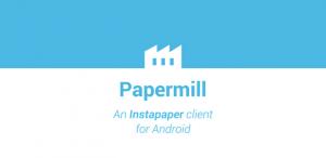 Papermill: elegante Instapaper-app voor Android