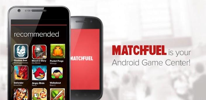MatchFuel vertelt je welke Android-games de moeite waard zijn