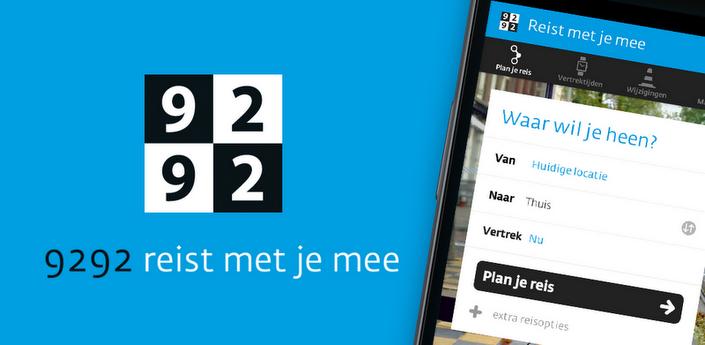 9292 lanceert nieuwe en sterk verbeterde reisplanner-app in Google Play Store