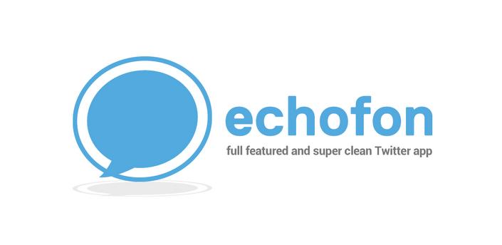 Betaversie populaire Twitter-app Echofon beschikbaar in Google Play Store