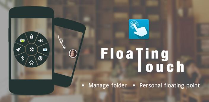 Floating Touch: intuïtieve Android app om instellingen mee te beheren