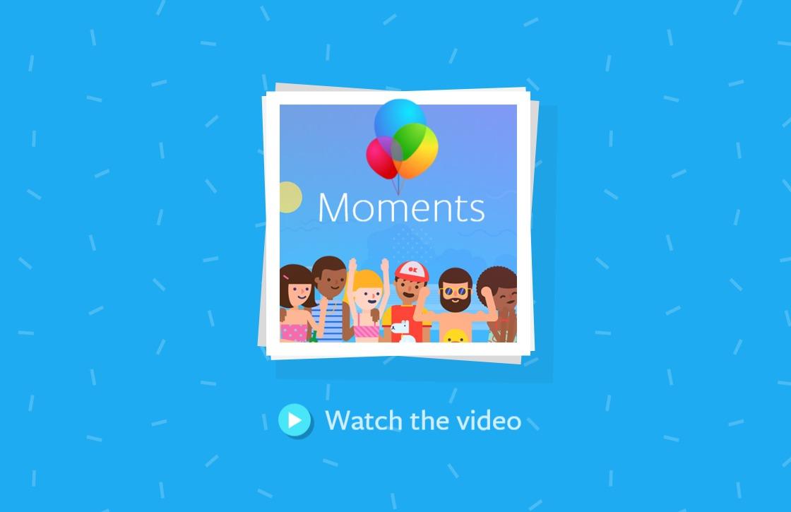 Facebook brengt Moments-app om privacyredenen niet naar Europa