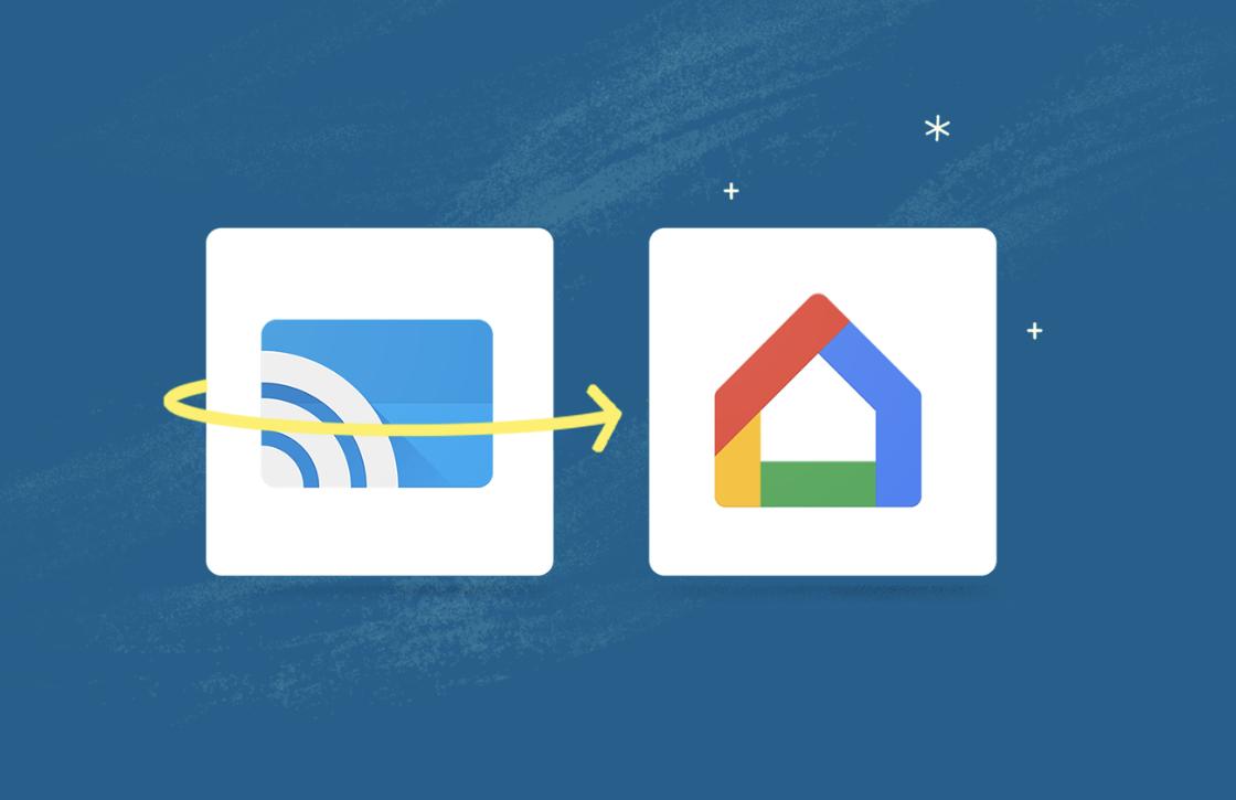 Google Cast-app krijgt nieuwe naam en functie voor Google Home