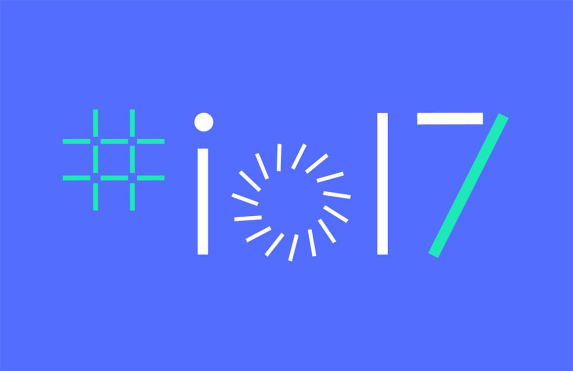 Vooruitblik: dit verwachten we morgen van Google I/O 2017