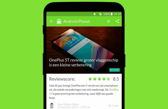 Android nieuws #48: OnePlus 5T review en Samsung Android Oreo
