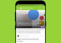 Android nieuws #7: Nederlandse Google Assistant en Moto G6