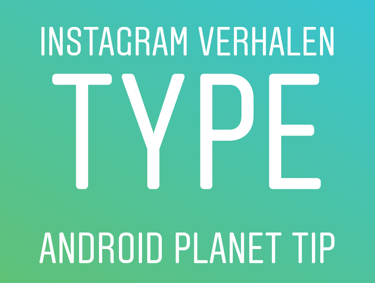 instagram verhalen type
