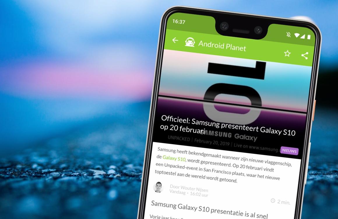 Android nieuws #2: Samsung Galaxy S10-presentatie en Android Q