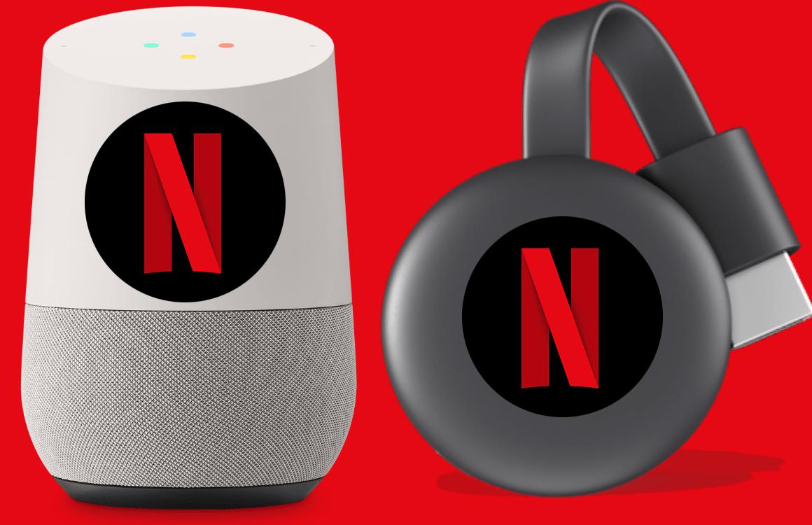 Netflix gebruiken op je Chromecast en Google Home: zo doe je dat