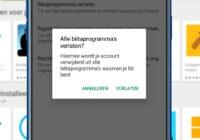 Met 1 druk op de knop alle bètaprogramma's van Android-apps verlaten: zo doe je dat