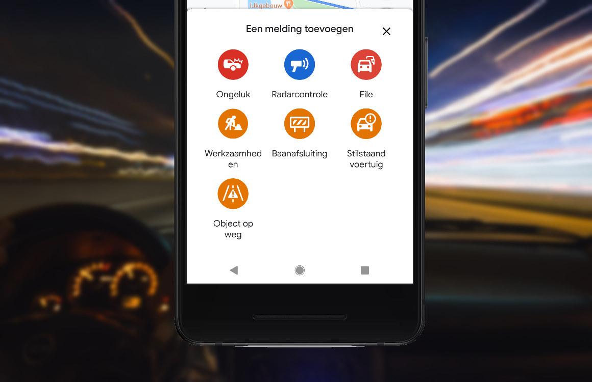 Tip: zo kun je files, flitsers en meer melden in de Google Maps-app