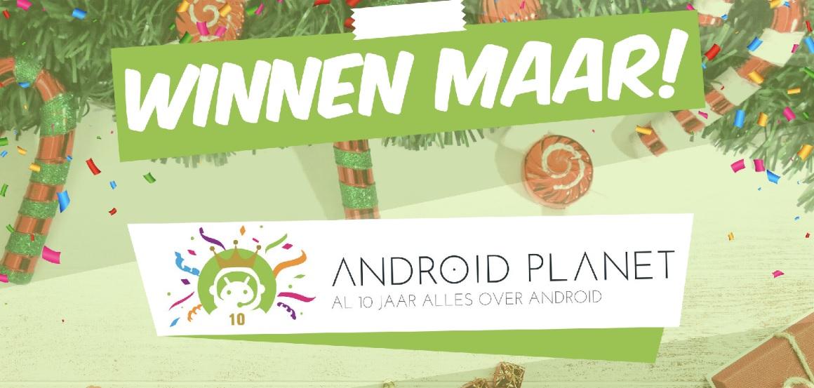 Winnen maar, Android Planet bestaat 10 jaar!