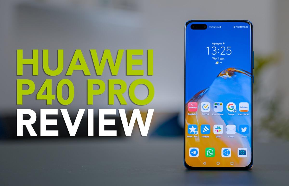 Huawei P40 Pro videoreview: topcamera's kunnen Google-loze smartphone niet redden