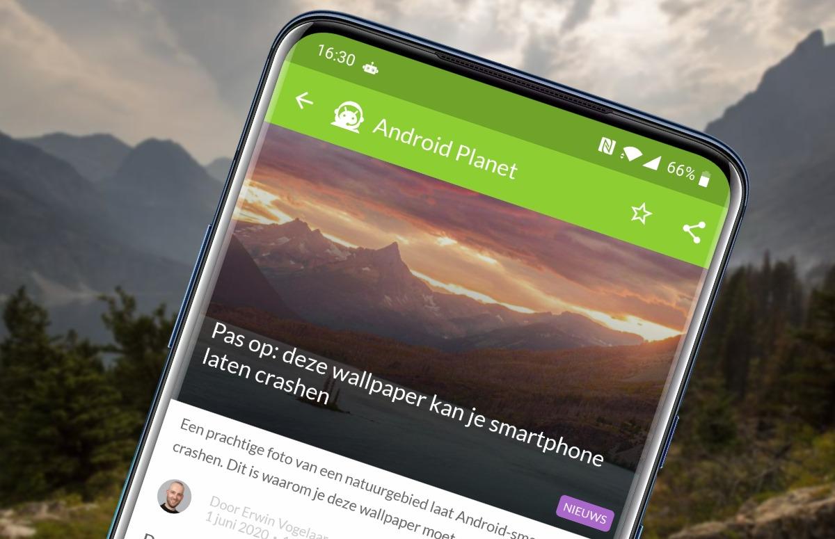 Android-nieuws #23: Crashende wallpaper en Android 11-blooper