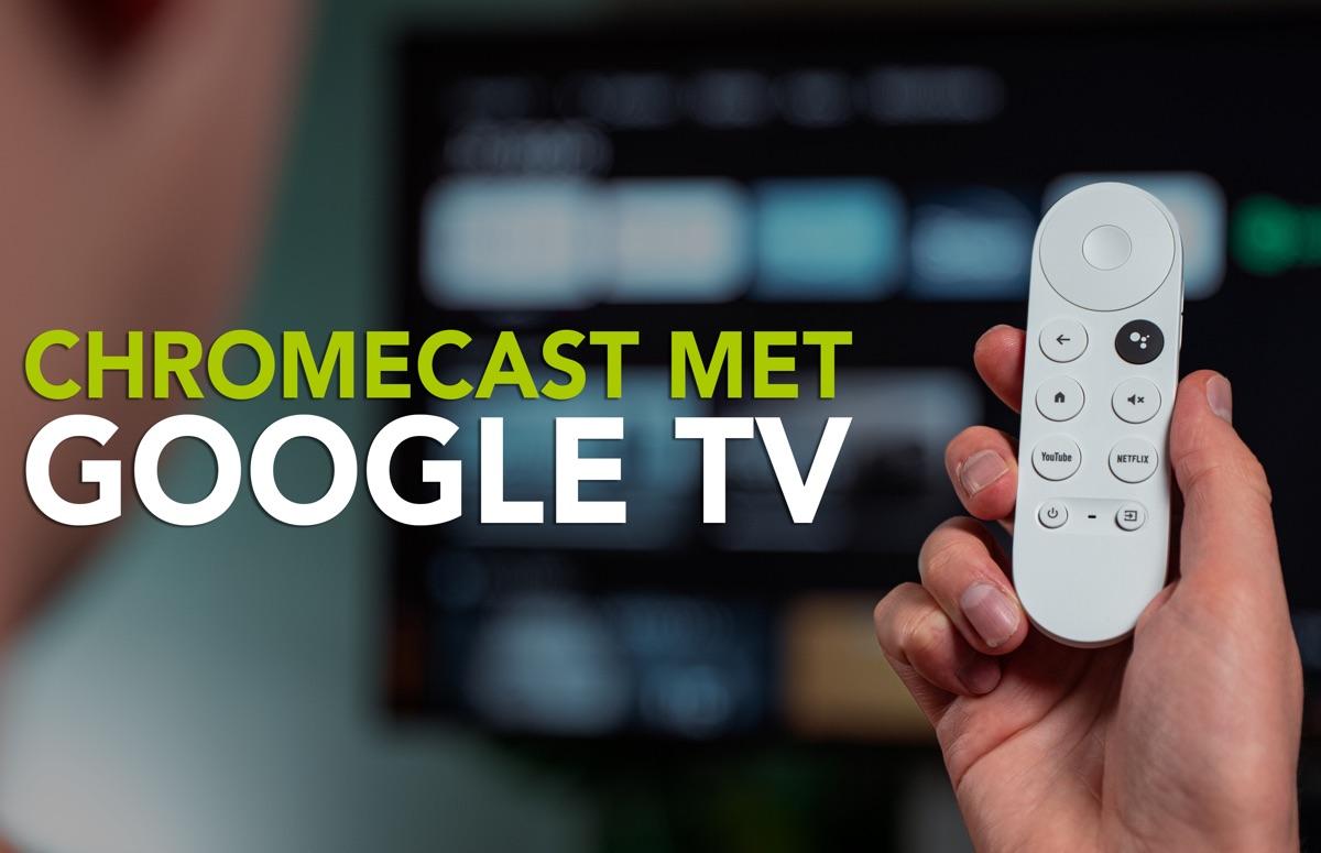 Video: aan de slag met de nieuwe Chromecast met Google TV