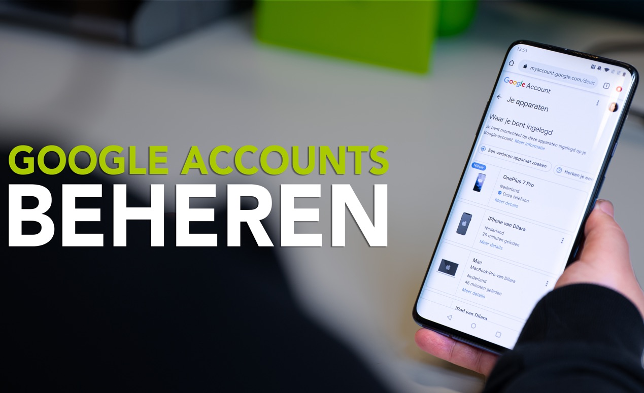 Video van de week: je Google-account (en apparaten) beheren doe je zo