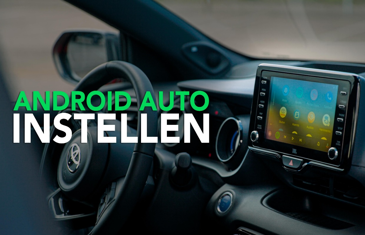 Android Auto downloaden en gebruiken in je auto: zo doe je dat (+ video!)