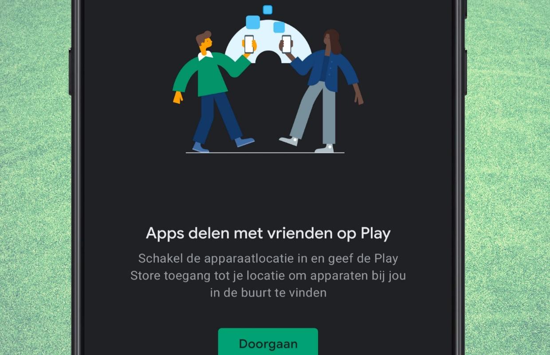 Tip: zo deel je apps en games via 'Dichtbij delen' vanuit de Play Store