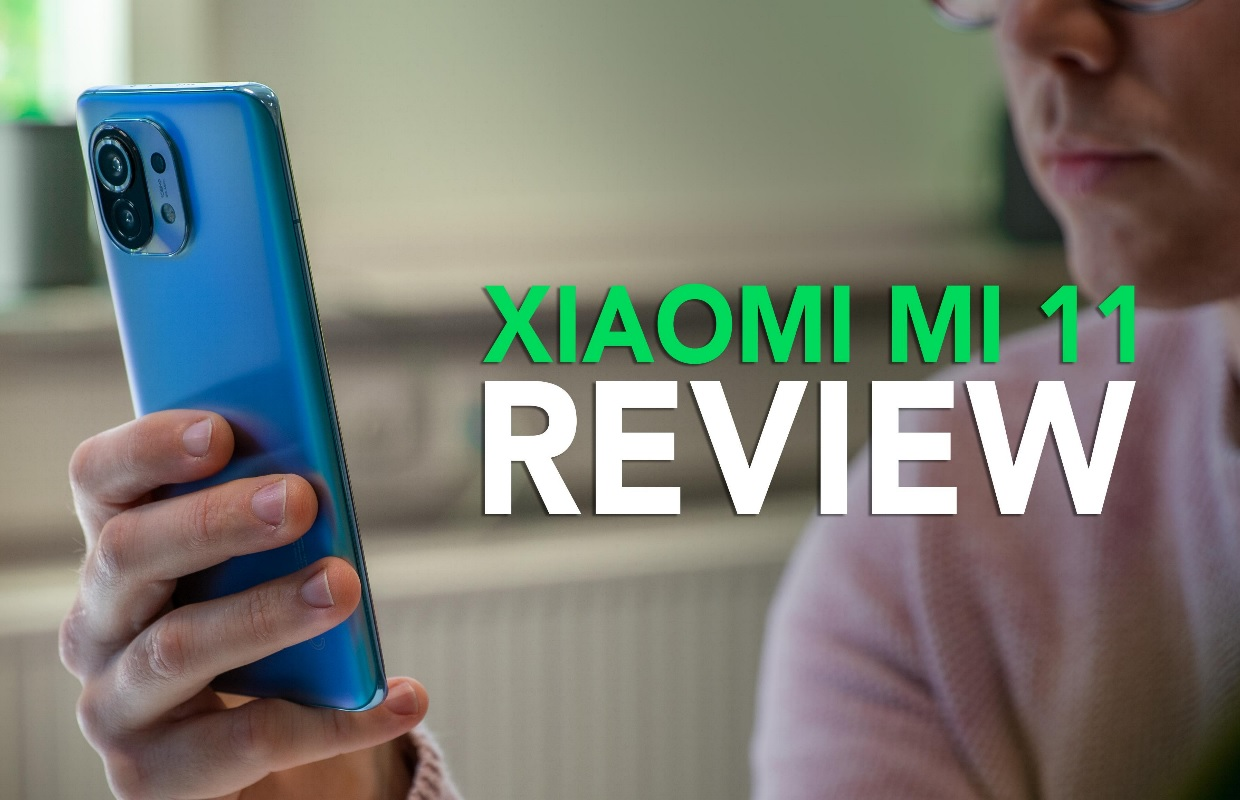 Video van de week: onze Xiaomi Mi 11 review