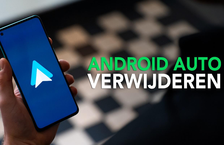Video: klaar met Android Auto? Zo verwijder je het makkelijk en snel