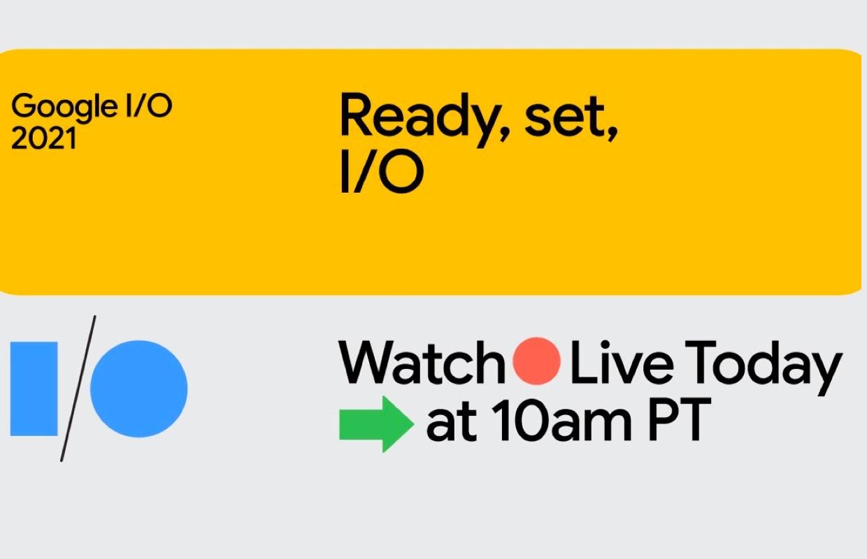 Google I/O 2021 livestream: volg hier alle onthullingen