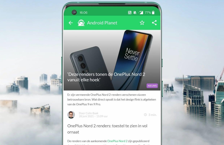 Het beste Android-nieuws: OnePlus Nord 2, Motorola en Telecommunicatiewet