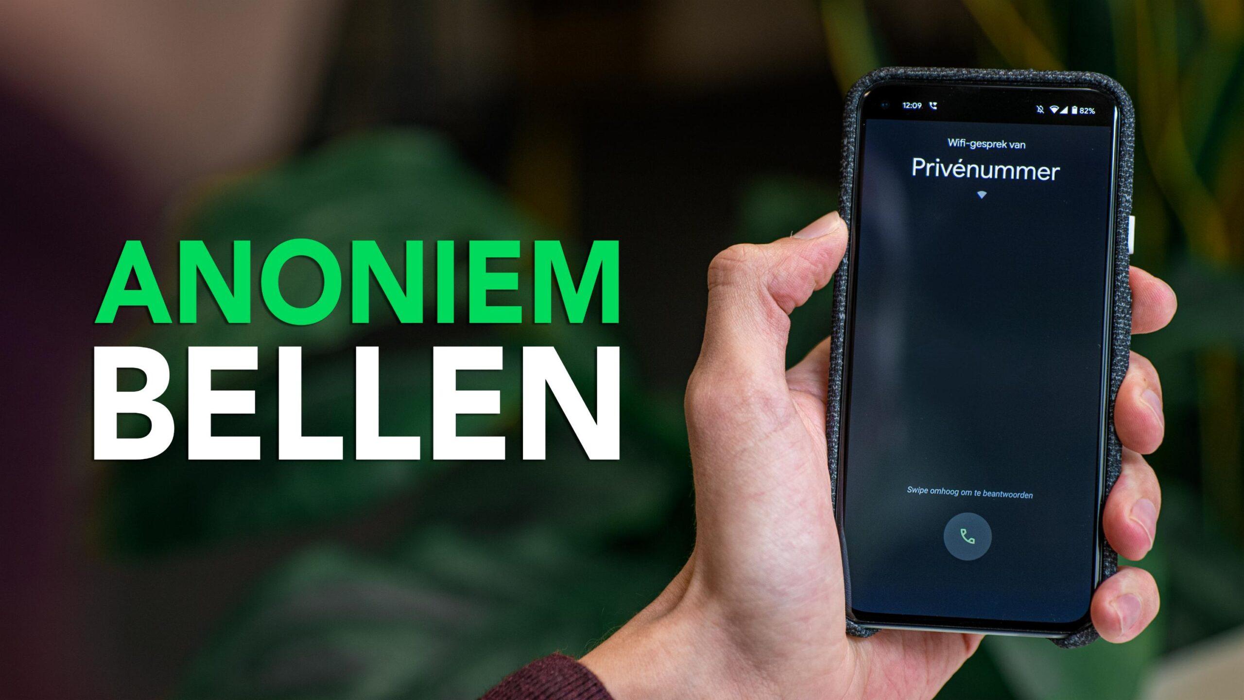 Video: zo bel je (eenmalig) anoniem met je Android-smartphone
