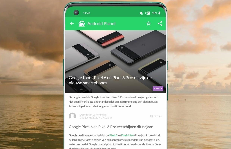 Het beste Android-nieuws: Google Pixel 6 (Pro) en Samsung S21-verkoop