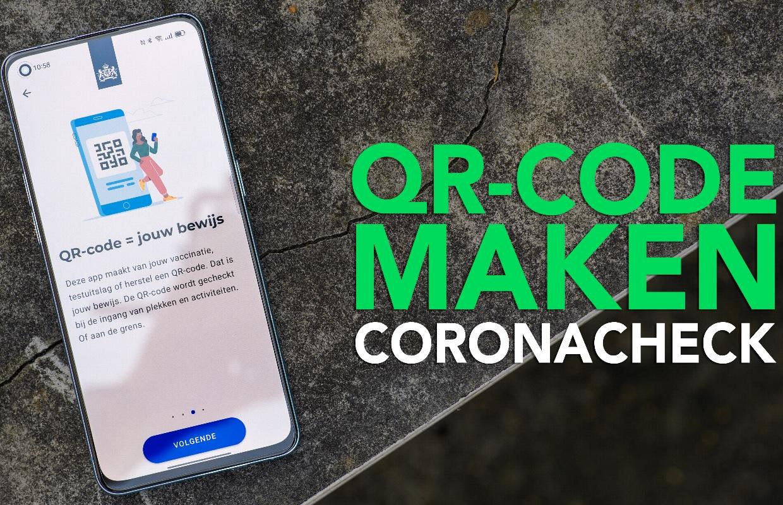 Zo maak je een qr-code met de CoronaCheck-app in 5 stappen (+ video!)
