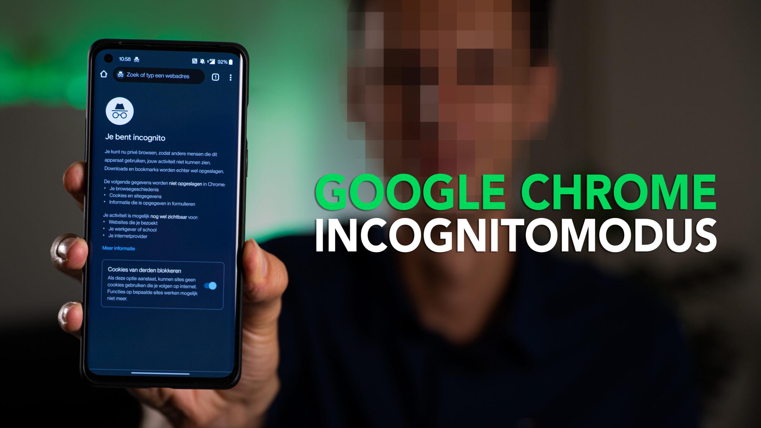 Video: zo werkt de incognitomodus van Google Chrome