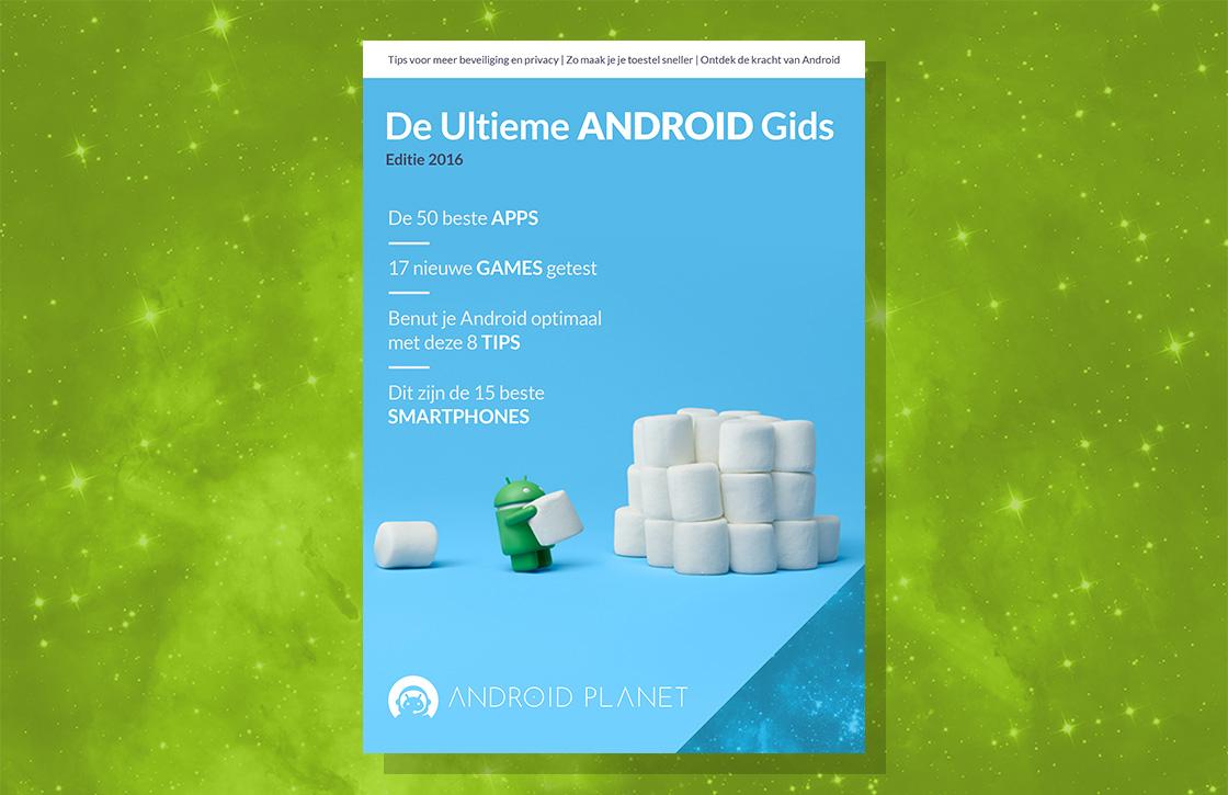 Android Planet trakteert: download de Ultieme Android Gids